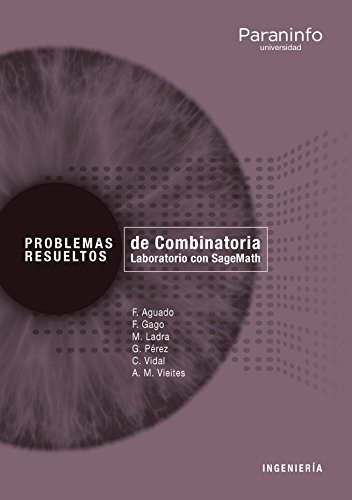 Problemas resueltos de Combinatoria. Laboratorio con SageMath por ANA MARÍA VIEITES RODRÍGUEZ