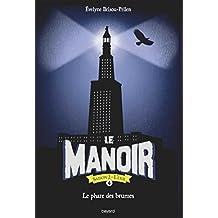 Le Manoir Saison 2 - L'Exil, Tome 04: Le Phare des Brumes
