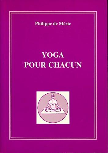 Yoga pour chacun - Illustrations de Michel de Séréville - Index - Préface de Lionel Coudron