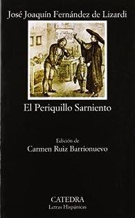 El Periquillo Sarniento par José Joaquín Fernández de Lizardi