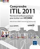 Image de Comprendre ITIL 2011 - Normes et meilleures pratiques pour évoluer vers ISO 20000