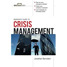Manager's Guide to Crisis Management (Briefcase Books Series) by Jonathan Bernstein (2011-11-07)
