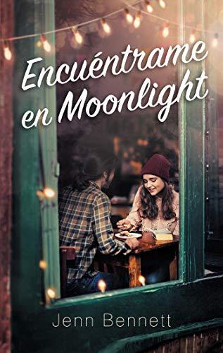 Encuéntrame en Moonlight (Puck) de [Bennett,  Jenn]