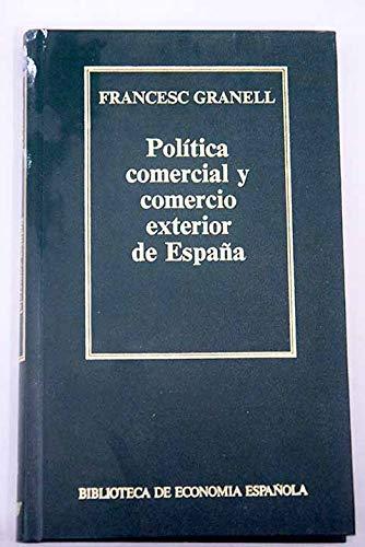 POLÍTICA COMERCIAL Y COMERCIO EXTERIOR DE ESPAÑA