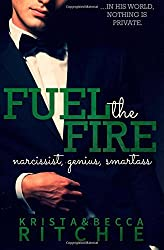 Fuel the Fire: Volume 3 (Calloway Sisters) by Krista Ritchie (21-Apr-2015) Paperback