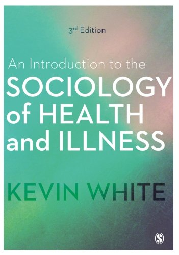 An Introduction to the Sociology of Health and Illness por Kevin White