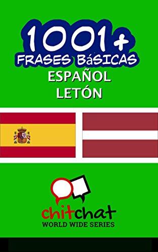 1001+ Frases Básicas Español - Letón por Jerry Greer