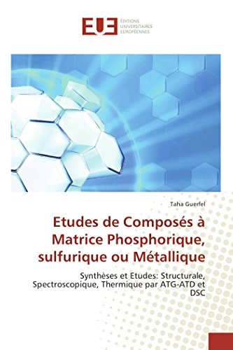 Etudes de Composs  Matrice Phosphorique, sulfurique ou Mtallique