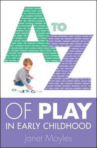 A-Z Of Play In Early Childhood