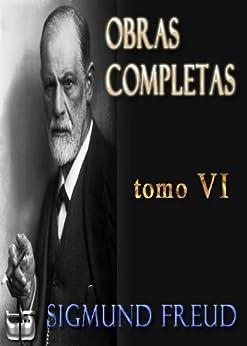 Lecciones Introductorias al Psicoanalisis y otros ensayos. Obras Completas Sigmund Freud. Tomo VI. (Obras Completas - Sigmund Freud) de [Freud, Sigmund]