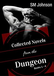 Collected Novels from the Dungeon: Roman's Dungeon Books 1 - 4: 4 full-length BDSM Gay Romance Novels (English Edition)
