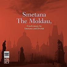 Smetana: The Moldau - Dvořák: Czech Suite & Nature, Life, Love