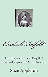 Elizabeth Raffald: The Experienced English Housekeeper of Manchester