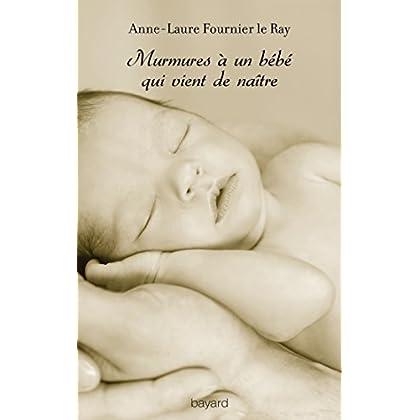 Murmures à un bébé qui vient de naître