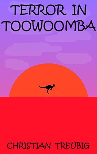 Terror in Toowoomba (English Edition)