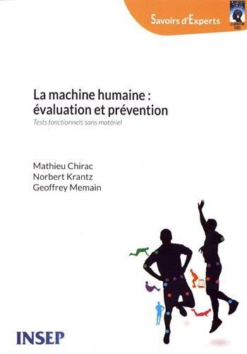 La machine humaine : évaluation et prévention : Tests fonctionnels sans matériel
