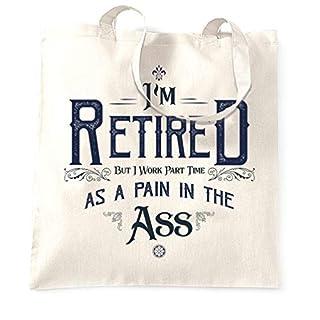 Tim And Ted Pensionierung Tragetasche Ich bin im Ruhestand, aber ich arbeite Teilzeit White One Size