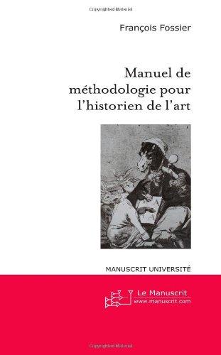 Manuel de méthodologie pour l'historien de l'art