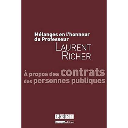 Mélanges en l'honneur du professeur Laurent Richer