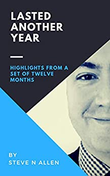 Lasted Another Year: Highlights from a Set of Twelve Months by [Allen, Steve N]