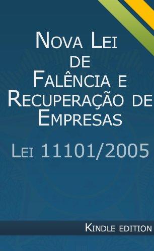 Nova Lei de Falência E Recuperação de Empresas (Portuguese Edition)