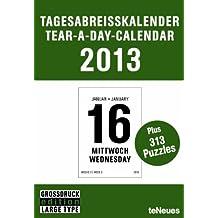 Tagesabreißkalender / Tear-a-day Großdruck 2013