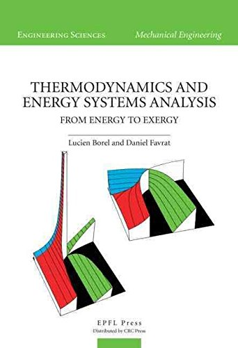 [(Thermodynamics and Energy Systems Analysis : From Energy to Exergy)] [By (author) Lucien Borel ] published on (June, 2010)