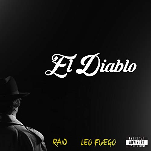 El Diablo (feat. Leo Fuego) [Explicit]