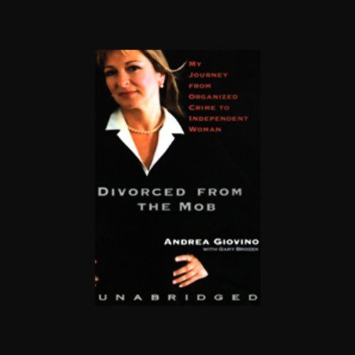 Divorced from the Mob | Andrea Giovino