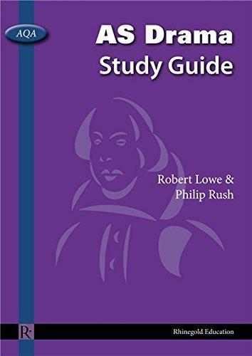 robert-lowe-phillip-rush-aqa-as-drama-study-guide