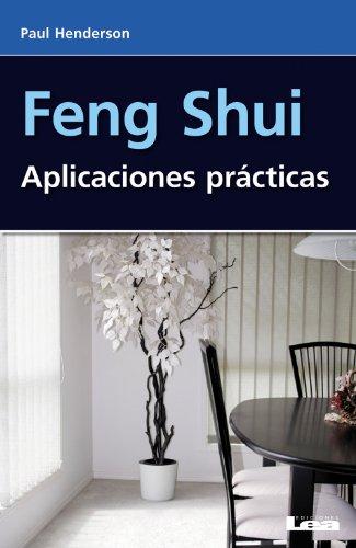 Feng shui, Aplicaciones Practicas (Alternativa / Alternative)