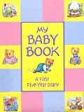 Treasured Memories My Baby Book - First Five Year Baby Record Book, multicolour - Treasured Memories - amazon.co.uk