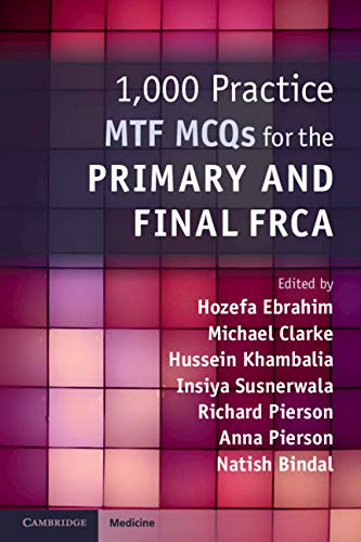 1,000 Practice MTF MCQs for the Primary and Final FRCA (English Edition)