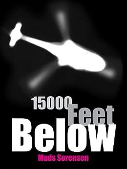 15000 Feet Below (International Action Thriller) by [Sorensen, Mads]