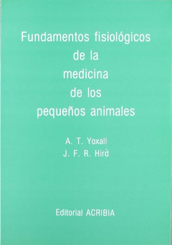 Descargar Libro Fundamentos Fi de medicina de pequeños animales de A. T. Yoxall