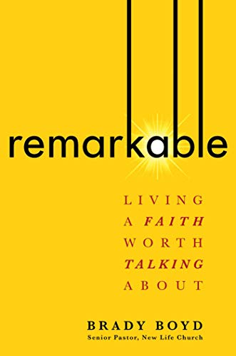 Remarkable: Living a Faith Worth Talking About (English Edition) -