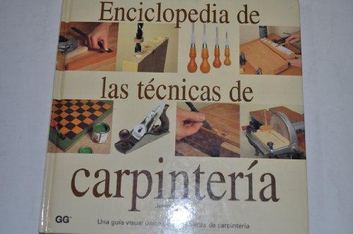 Enciclopedia de las tecnicas de carpinteria por J. Broun