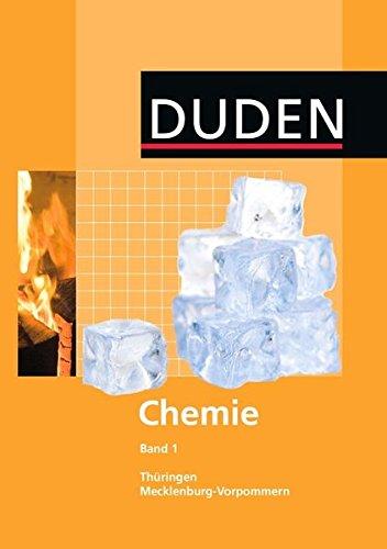 Duden Chemie - Sekundarstufe I - Mecklenburg-Vorpommern und Thüringen: Band 1 - Schülerbuch