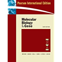 Molecular Biology of the Gene: International Ed