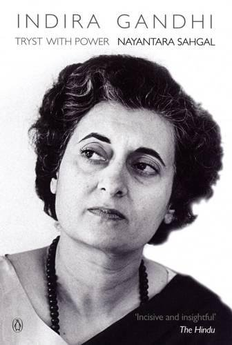 Indira Gandhi: Tryst with Power