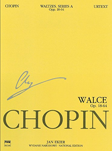 Waltzes Op. 18, 34, 42, 64: Chopin National Edition 11a, Volume XI