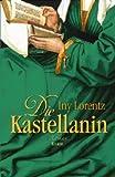 'Die Kastellanin (Knaur HC)' von Iny Lorentz