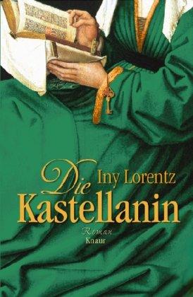 Buchseite und Rezensionen zu 'Die Kastellanin (Knaur HC)' von Iny Lorentz