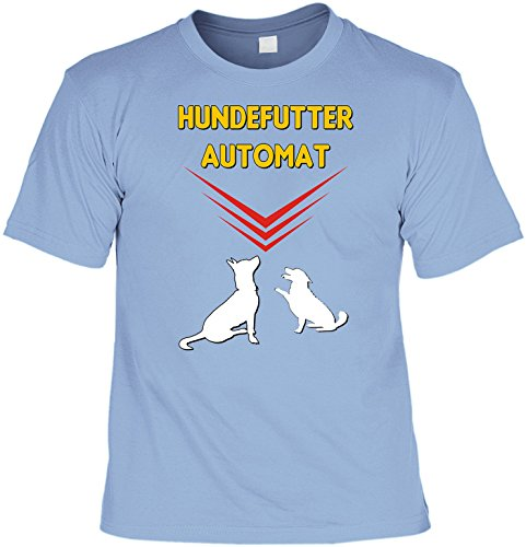 Witziges Hunde-Spaß-Shirt + gratis Fun-Urkunde: Hundefutter Automat Skyblue