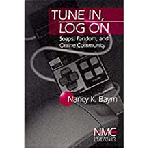 [(Tune in, Log on: Soaps, Fandom, and Online Community )] [Author: Nancy K. Baym] [Dec-1999]