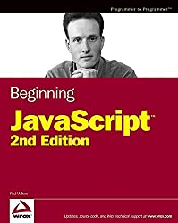 Beginning JavaScript (Programmer to Programmer) by Paul Wilton (2004-05-07)