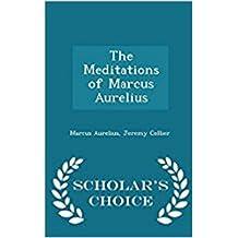The meditations of Marcus Aurelius  (English Edition)