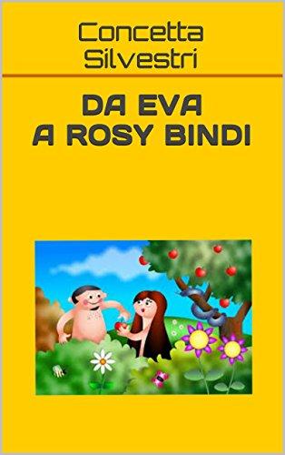 Da Eva a Rosy Bindi di [Silvestri, Concetta]
