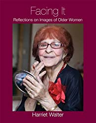 Facing It: Reflections on Images of Older Women