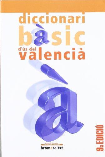 Diccionari bàsic d'ús del valencià (Bromera.txt) por Josep Lacreu Cuesta
